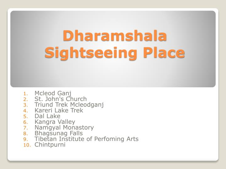 Dharamshala sightseeing place