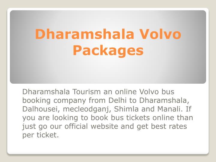 Dharamshala Volvo Packages