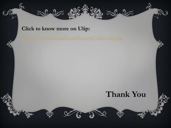 Click to know more on Ulip: