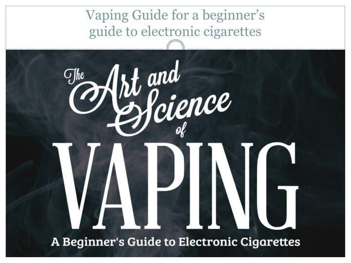 Vaping Guide for a beginner's