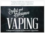vaping guide for a beginner s guide to electronic cigarettes