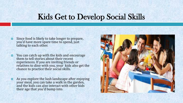 Kids Get to Develop Social Skills