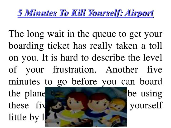 5 Minutes To Kill Yourself: Airport
