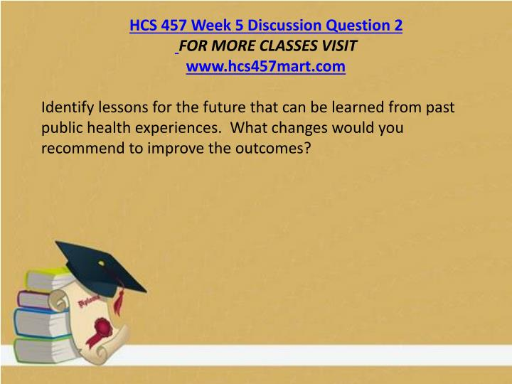 HCS 457 Week 5 Discussion Question 2