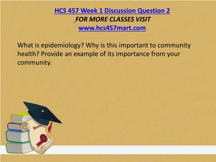 HCS 457 Week 1 Discussion Question 2