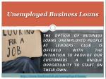 unemployed business loans