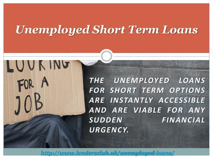 Unemployed Short Term Loans