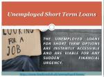 unemployed short term loans