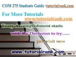 com 275 students guide tutorialrank com8