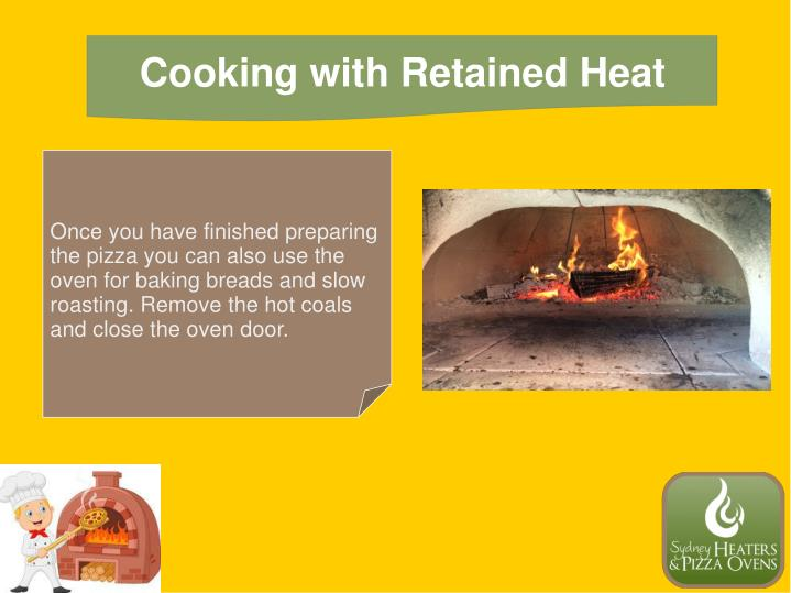 Cooking with Retained Heat