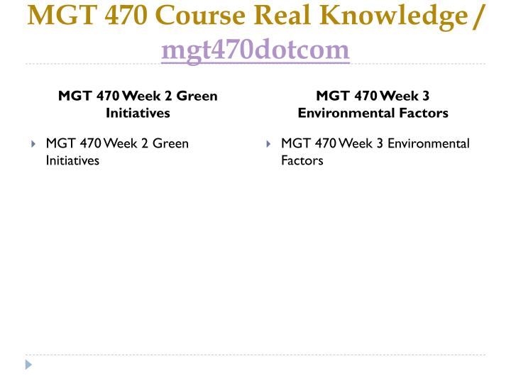 Mgt 470 course real knowledge mgt470dotcom2