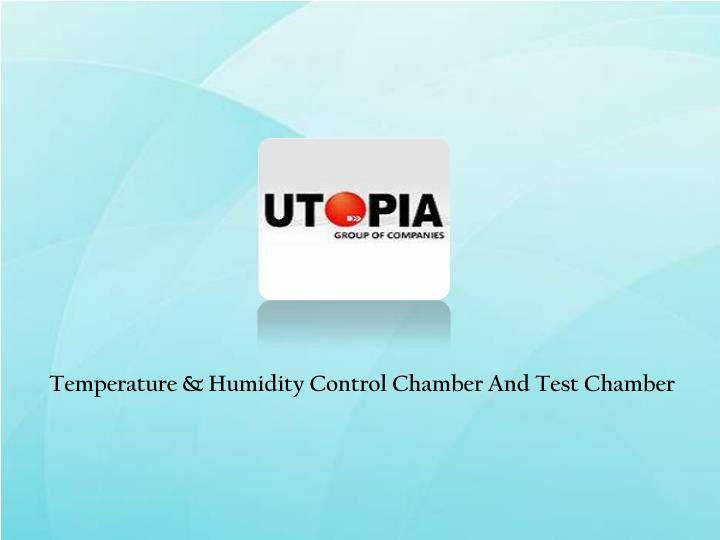 Temperature & Humidity Control Chamber And Test Chamber