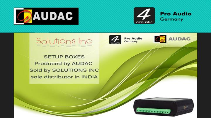 Solutions inc audac distributor in india
