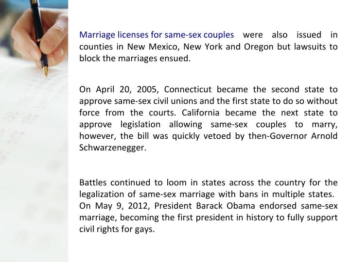 Marriage licenses for same-sex couples  were also issued in