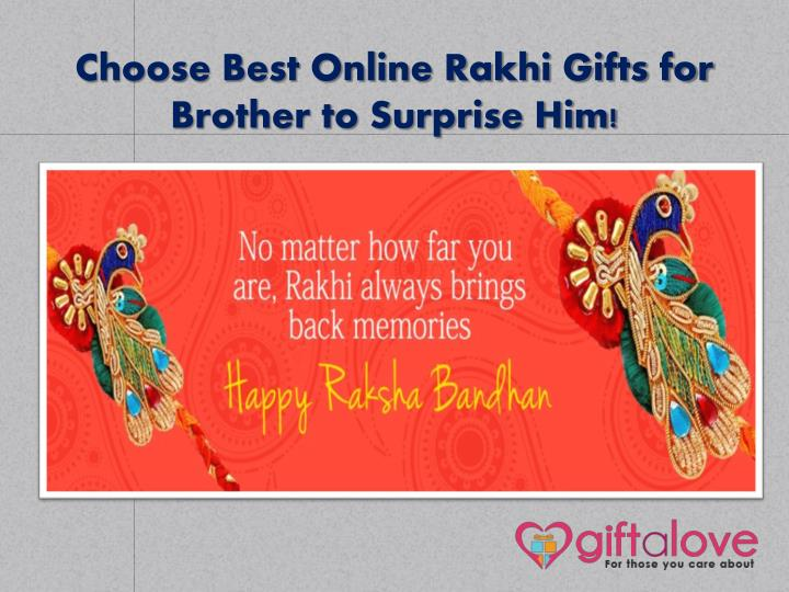 choose best online rakhi gifts for brother to surprise him