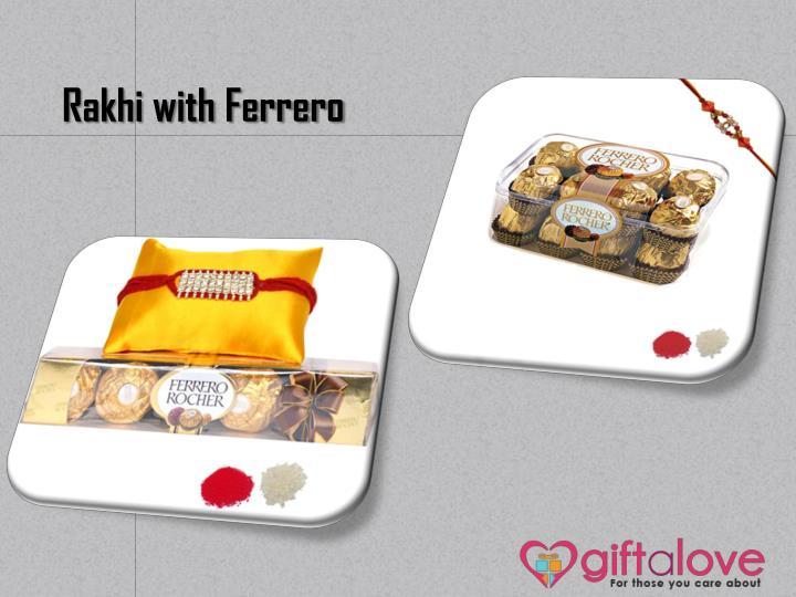 Rakhi with Ferrero