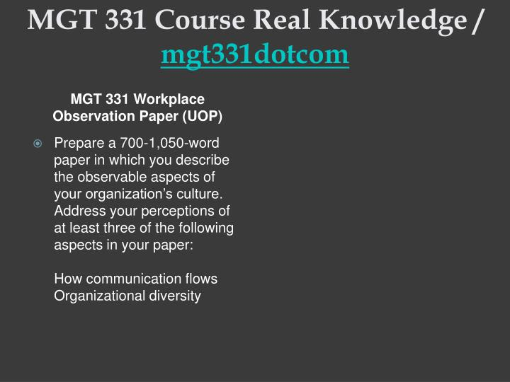 MGT 331 Course Real Knowledge /