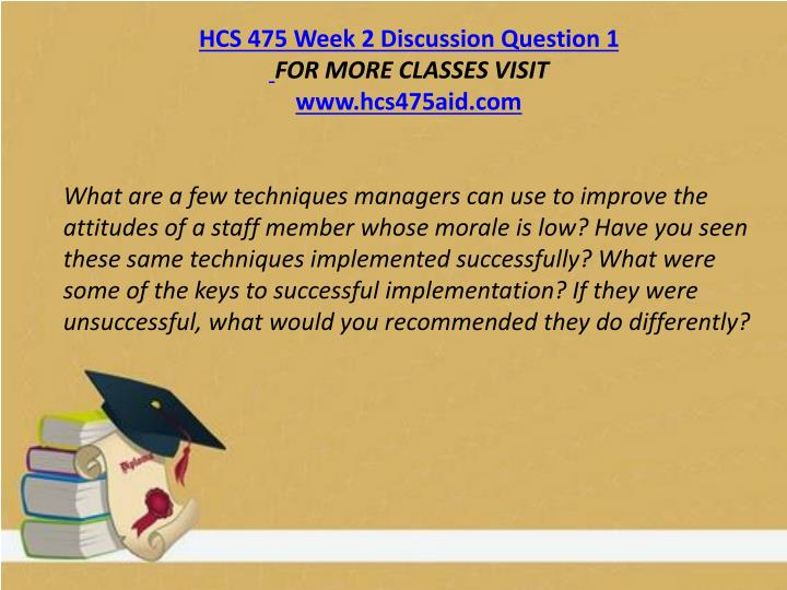 HCS 475 Week 2 Discussion Question 1
