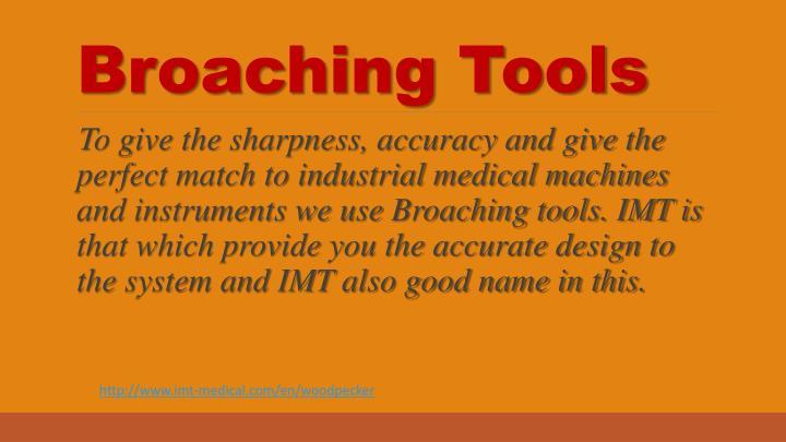 Broaching Tools