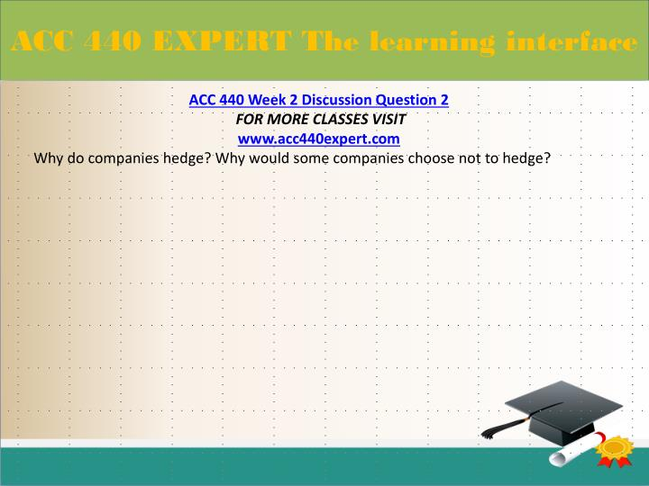 ACC 440 EXPERT The learning interface