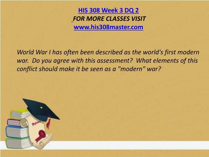 HIS 308 Week 3 DQ 2