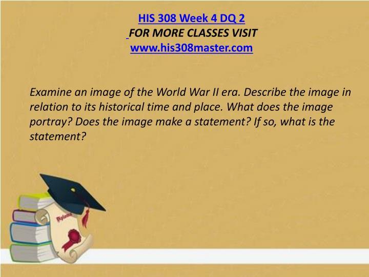 HIS 308 Week 4 DQ 2