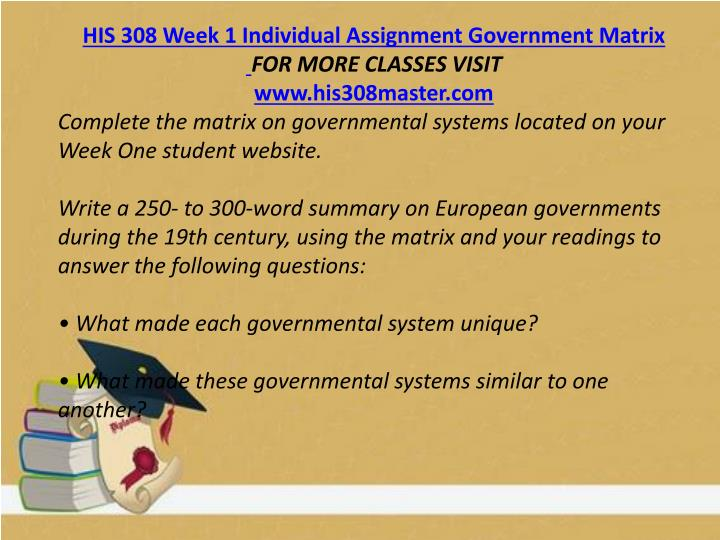 HIS 308 Week 1 Individual Assignment Government Matrix