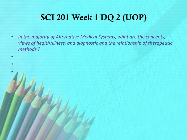 SCI 201 Week 1 DQ 2 (UOP)
