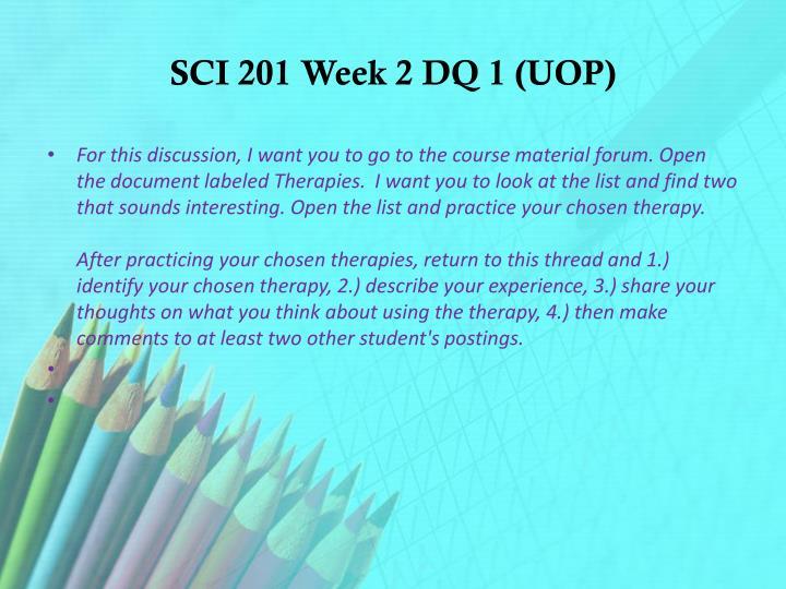 SCI 201 Week 2 DQ 1 (UOP)