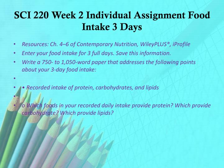 sci 220 week 5 ppt Sci 220 human nutrition week 1 christian blake loading unsubscribe from christian blake cancel unsubscribe sci 220 week 5 nutritional needs ad for content and nutrition suggestion for (from week 3) a human resourcesci 220 week 1 nutrition and health worksheet 1.