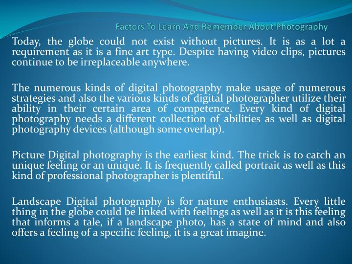 Factors to learn and remember about photography