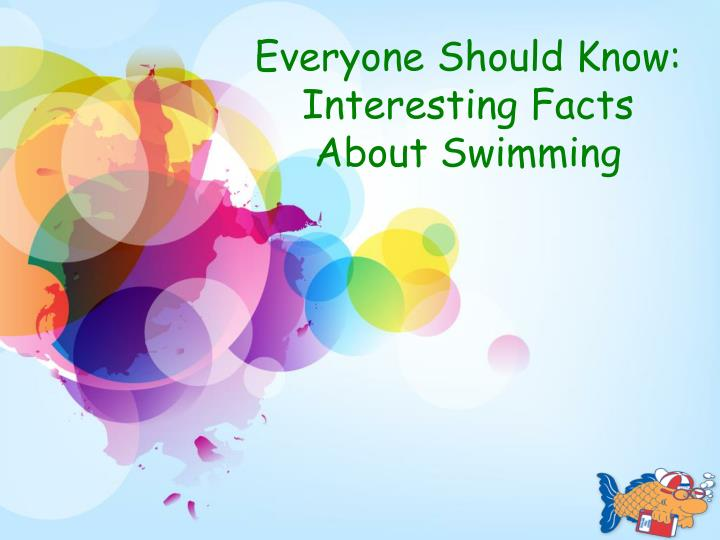Everyone Should Know: Interesting Facts