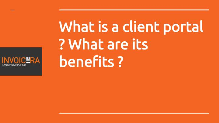 What is a client portal what are its benefits