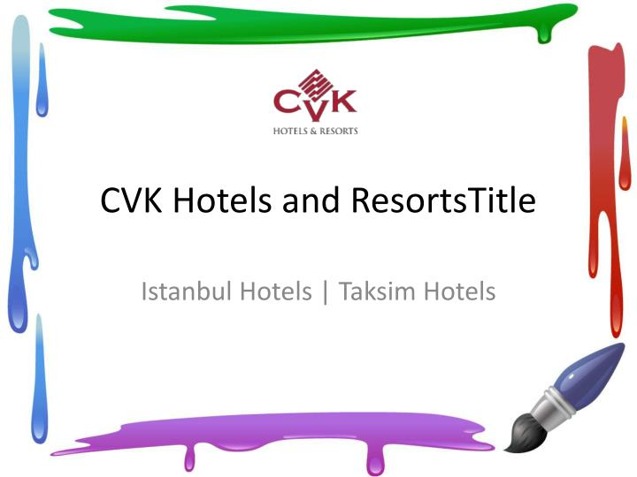 Cvk hotels and resortstitle