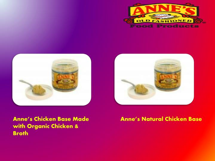 Anne's Chicken Base Made with Organic Chicken & Broth