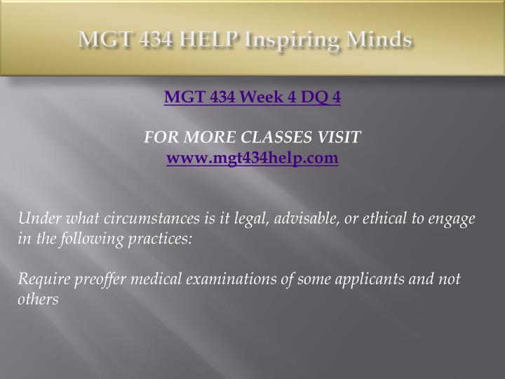 MGT 434 HELP Inspiring Minds