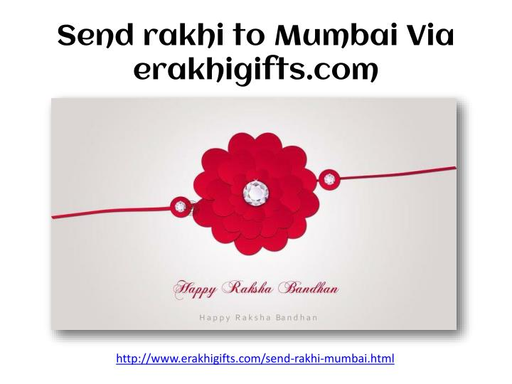 Send rakhi to mumbai via erakhigifts com