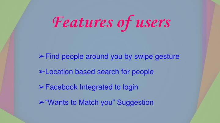 Features of users
