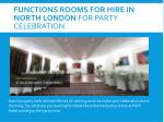 functions rooms for hire in north london for party celebration