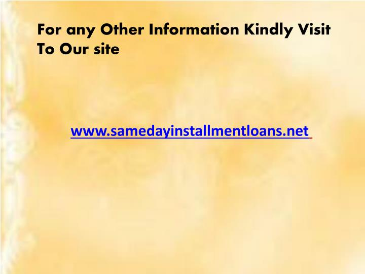 For any Other Information Kindly Visit To Our site
