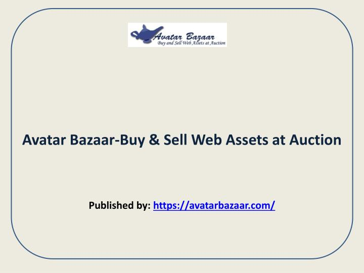 Avatar Bazaar-Buy & Sell Web Assets at