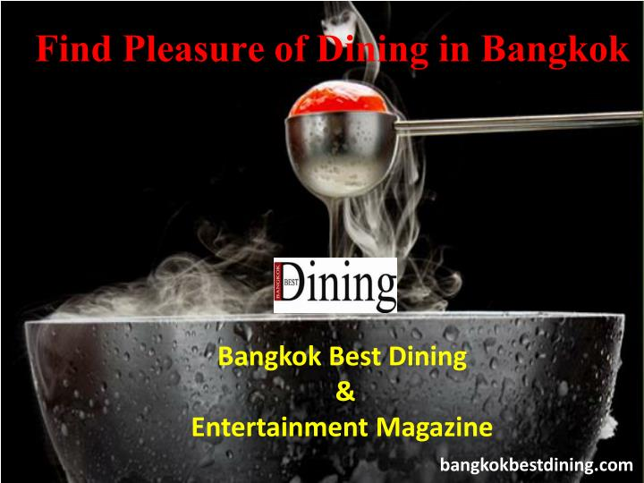 Find Pleasure of Dining in Bangkok