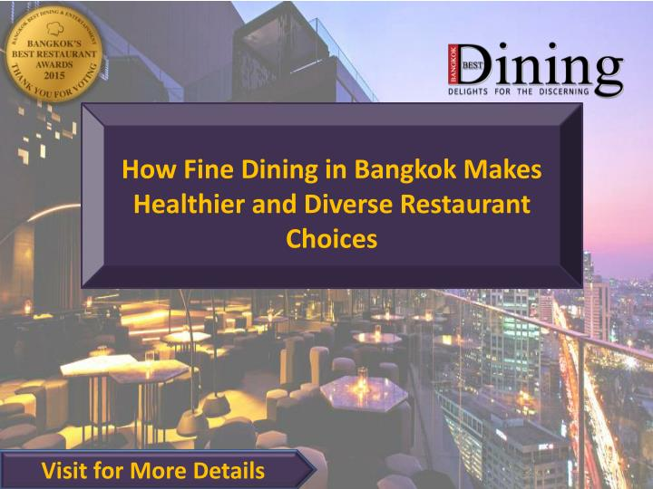 How Fine Dining in Bangkok Makes Healthier and Diverse Restaurant Choices