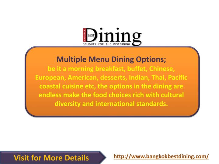 Multiple Menu Dining Options;