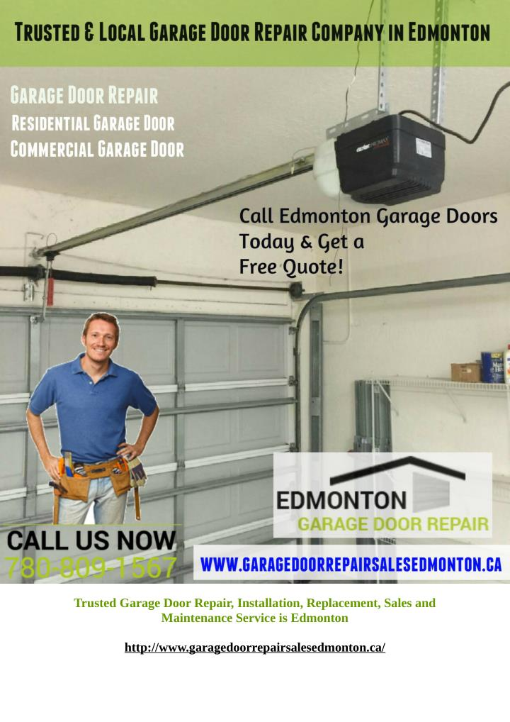 Trusted Garage Door Repair, Installation, Replacement, Sales and