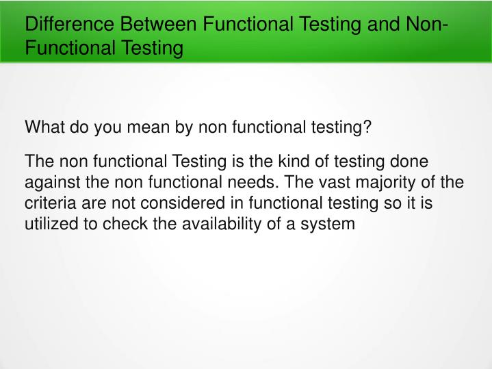 Difference Between Functional Testing and Non-Functional Testing