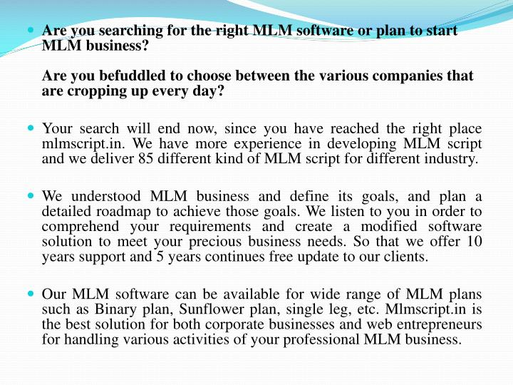 Are you searching for the right MLM software or plan to start MLM business?