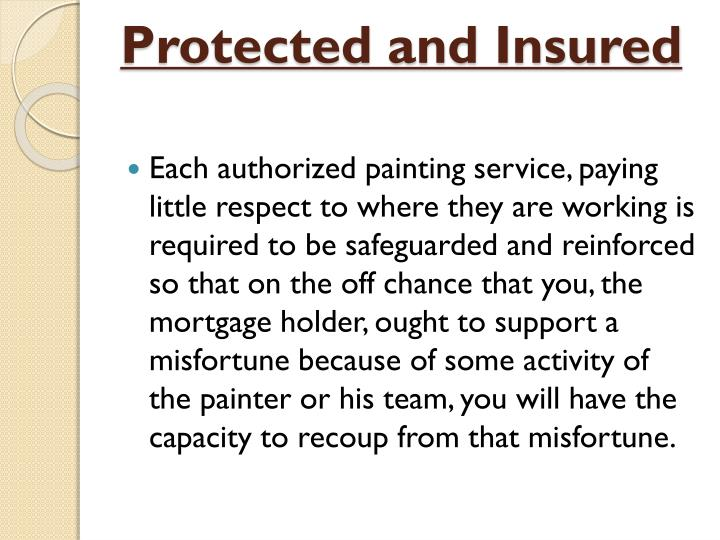 Protected and Insured