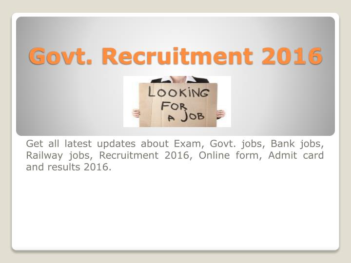 Govt. Recruitment 2016