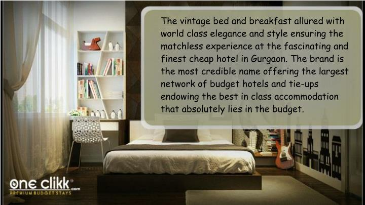 The vintage bed and breakfast allured with world class elegance and style ensuring the matchless exp...